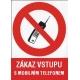 ZÁKAZ VSTUPU S MOBILNÍM TELEFONEM