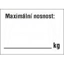 REGÁLOVÝ ŠTÍTEK : MAXIMÁLNÍ NOSNOST:     kg