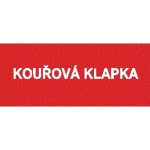 KOUŘOVÁ KLAPKA NÁPIS