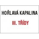 HOŘLAVÁ KAPALINA III.TŘÍDY