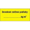 DOVOLENÉ ZATÍŽENÍ PODLAHY: ............kg/m2